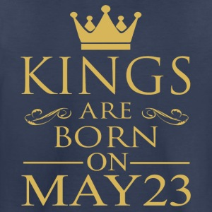 Kings are born on May 23 - Toddler Premium T-Shirt