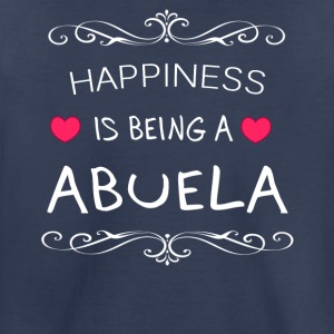 Happiness Is Being a ABUELA - Toddler Premium T-Shirt