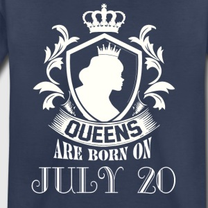 Queens are born on July 20 - Toddler Premium T-Shirt