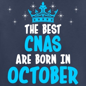The Best CNAS Are Born In October - Toddler Premium T-Shirt