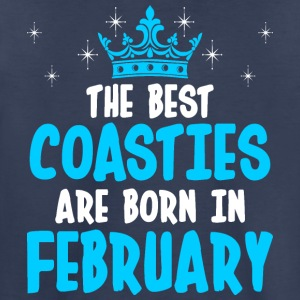 The Best Coasties Are Born In February - Toddler Premium T-Shirt