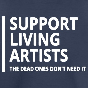 Support Living Artists Tee Shirt - Toddler Premium T-Shirt