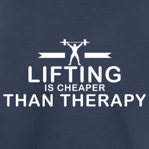 Lifting is cheaper than therapy - Toddler Premium T-Shirt