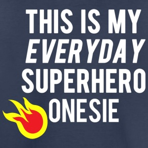 Everyday Superhero Baby - Toddler Premium T-Shirt