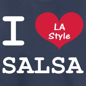 I Love Salsa LA Style - Toddler Premium T-Shirt