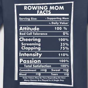 Rowing Mom Facts Daily Values May Be Vary - Toddler Premium T-Shirt