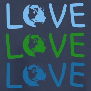 LOVE Earth Day And Save Your Planet - Toddler Premium T-Shirt