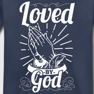 Loved By God (White Letters) - Toddler Premium T-Shirt