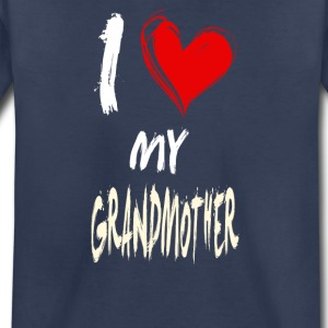 I love my GRANDMOTHER - Toddler Premium T-Shirt