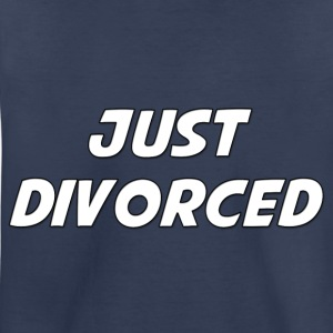 Just Divorced - Toddler Premium T-Shirt