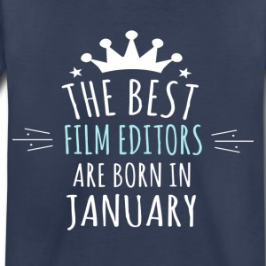 Best FILM_EDITORS are in born in january - Toddler Premium T-Shirt