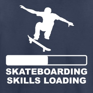 Skateboarding Skills Loading - Toddler Premium T-Shirt