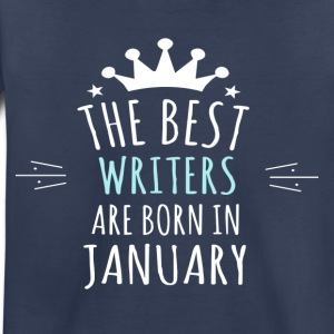 Best WRITERS are born in january - Toddler Premium T-Shirt