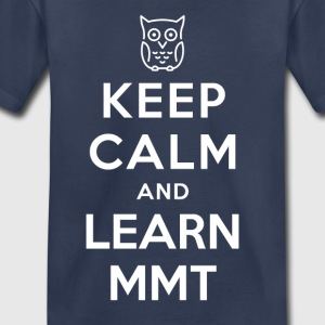 Keep Calm And Learn MMT (Owl) - Toddler Premium T-Shirt