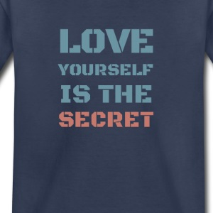 love yourself is the secret - Toddler Premium T-Shirt