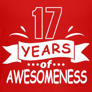 17 years of awesomeness - Toddler Premium T-Shirt