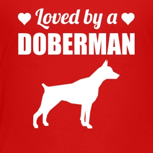 Loved By A Doberman - Toddler Premium T-Shirt