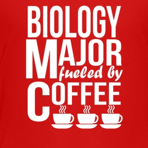 Biology Major Fueled By Coffee - Toddler Premium T-Shirt