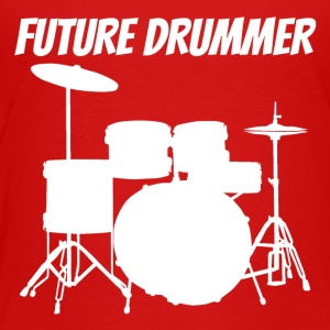 Future Drummer - Toddler Premium T-Shirt
