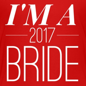 2017 Bride - Toddler Premium T-Shirt