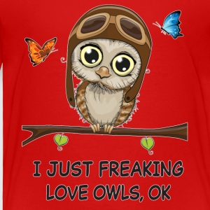 I just freaking love owls - Toddler Premium T-Shirt