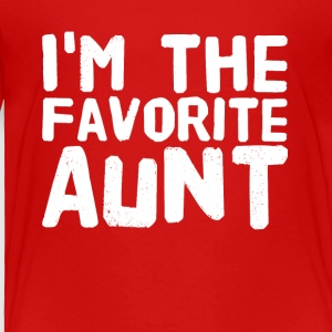 i'm the favorite aunt - Toddler Premium T-Shirt