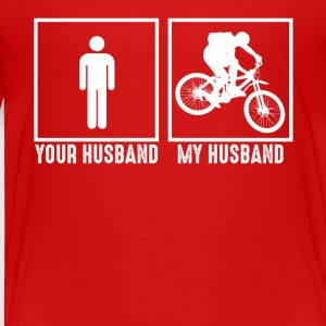 My Husband Loves Bicycling - Toddler Premium T-Shirt