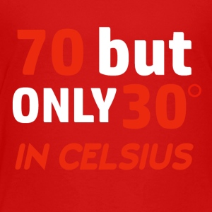 Funny 70 year old designs - Toddler Premium T-Shirt