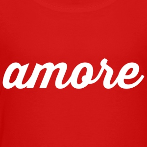 Amore - Cursive Design (Black Letters) - Toddler Premium T-Shirt