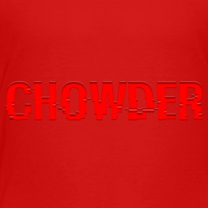Chowder Red (Text) - Toddler Premium T-Shirt