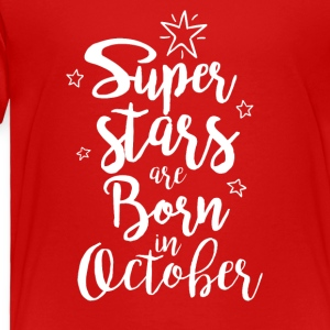 October Super Stars - Toddler Premium T-Shirt