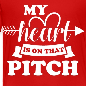 My heart is on that pitch - Toddler Premium T-Shirt