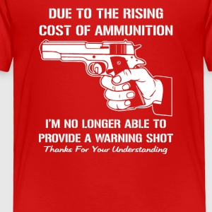 Provide a warning shot - Toddler Premium T-Shirt