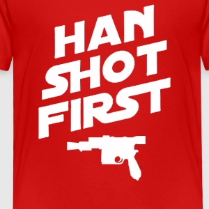 Han Shot First - Toddler Premium T-Shirt