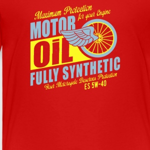 Maximum proteetion for your engine motor oil - Toddler Premium T-Shirt