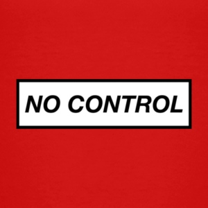 No Control Cases - Toddler Premium T-Shirt
