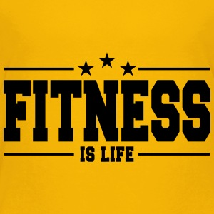 Fitness is life 1 - Toddler Premium T-Shirt