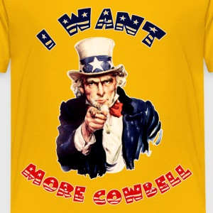 Uncle Sam Wants More Cowbell - Toddler Premium T-Shirt