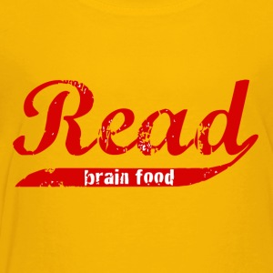Read: Brain food - Toddler Premium T-Shirt