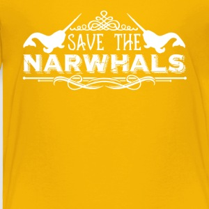 Save The Narwhals Shirt - Toddler Premium T-Shirt