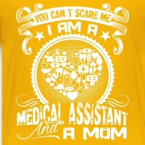 Medical Assistant And Mom Shirt - Toddler Premium T-Shirt
