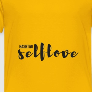 hashtag_selflove_BLACK - Toddler Premium T-Shirt