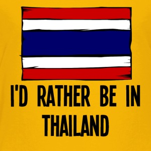 I'd Rather Be In Thailand - Toddler Premium T-Shirt