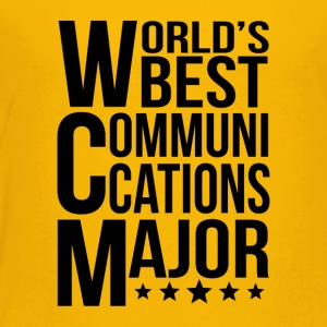 World's Best Communications Major - Toddler Premium T-Shirt