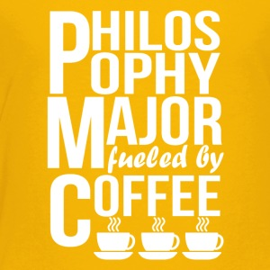 Philosophy Major Fueled By Coffee - Toddler Premium T-Shirt