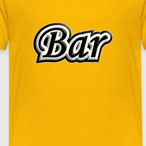 Bar - Toddler Premium T-Shirt