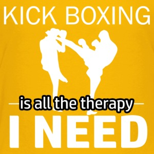 Kick Boxing is my therapy - Toddler Premium T-Shirt