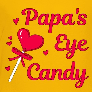PAPAS EYE CANDY - Toddler Premium T-Shirt