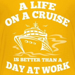 A Life On A Cruise T Shirt - Toddler Premium T-Shirt
