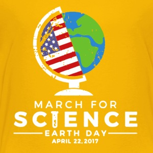 MARCH FOR SCIENCE EARTHDAY 2017 SHIRT - Toddler Premium T-Shirt